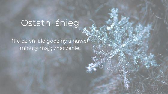 Ostatni śnieg